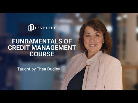 Learn the Fundamentals of Credit Management | Official Trailer | Thea Dudley | Levelset